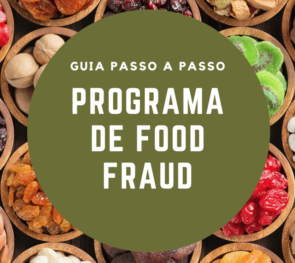 Programa Food Fraud - Guia Passo a Passo