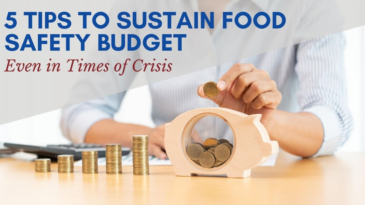 5 Tips to sustain Food Safety Budget Nuno F. Soares article
